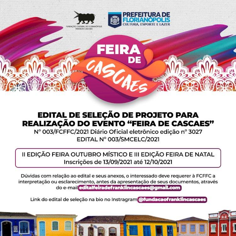"""EDITAL DE SELEÇÃO DE PROJETO PARA REALIZAÇÃO DO EVENTO """"FEIRA DE CASCAES"""" - OUTUBRO MÍSTICO"""