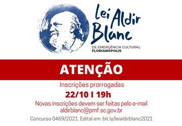 Edital da Lei Aldir Blanc prorrogado